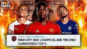 """News video: """"Arsenal, Chelsea & Manchester United Have DECLINED This Season""""   #HotTakes"""