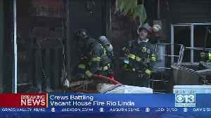 Vacant Home In Rio Linda Goes Up In Smoke [Video]