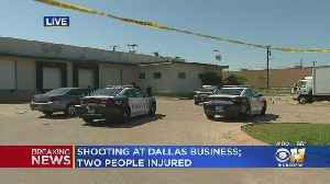 2 Injured At Shooting At Dallas Business [Video]