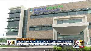 New medical facility in Clermont County [Video]