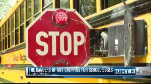 Dangers of Not Stopping for School Buses [Video]