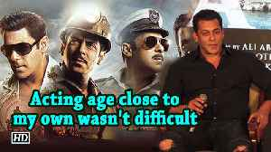Bharat | Acting age close to my own wasn't difficult: Salman [Video]