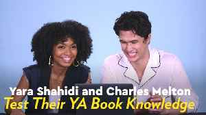Yara Shahidi and Charles Melton Get Quizzed on Their YA Book Knowledge - Can You Beat Their Score? [Video]