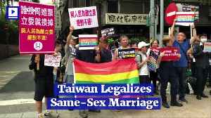 Taiwan Legalizes Same-Sex Marriage [Video]