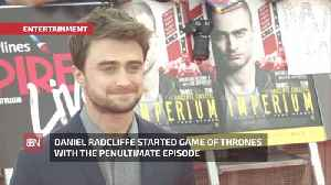 Daniel Radcliffe Talks About His 'Game Of Thrones' Experience [Video]