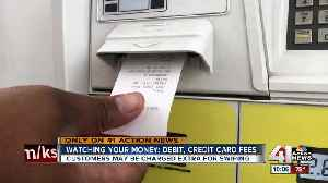 Swipe fees can add up for Missouri consumers using credit cards [Video]