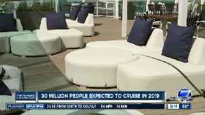 30 million people expected to cruise in 2019 [Video]