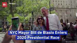 NYC Mayor Bill de Blasio Has Entered The 2020 Presidential Election [Video]