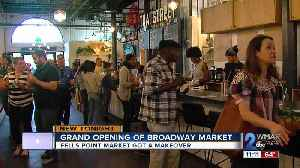 Grand Opening of Broadway Market in Fells Point [Video]