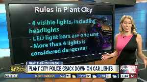 Plant City Police cracking down on illegal vehicle lights [Video]