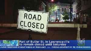 PWSA: Butler St. To Remain Closed Till Saturday Due To Water Main Break [Video]