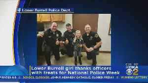 Lower Burrell Girl Thanks Officers On National Police Week [Video]