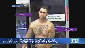 Person Of Interest Sought In 47-Year-Old Woman's Homicide In Modesto [Video]