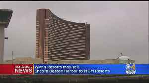 Wynn Talking To MGM About Possible Sale Of Everett's Encore Casino [Video]