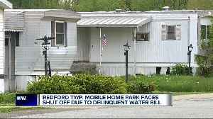 'They don't say anything to you!' Mobile home park residents frustrated over months late water payment [Video]