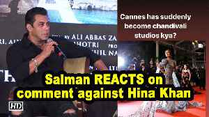 Salman REACTS on 'Chandivali to Cannes' comment against Hina Khan [Video]