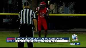 Palm Beach Central vs Centennial Football [Video]