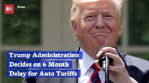 President Trump Holds Off On Auto Tariffs For Now [Video]