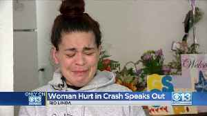 Rio Linda Woman Hurt In Crash Speaks Out [Video]