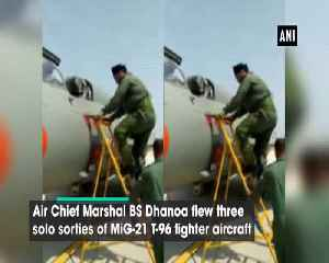 Air Chief Marshal BS Dhanoa flies MiG 21 fighter jet [Video]