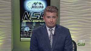 Ireland Contracting Sports Call: May 17, 2019 (Pt. 1) [Video]
