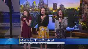 'Matilda' Cast Fills 'CCO With Song [Video]