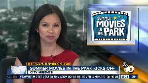 Summer movies in the park kicks off. [Video]