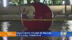Body Found In Fountain In Front Of Dallas City Hall [Video]