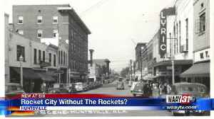 Rocket City Without the Rockets? [Video]