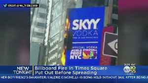 Times Square Billboard Catches Fire [Video]