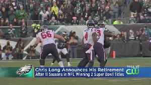 Chris Long Announces Retirement From NFL On Twitter [Video]