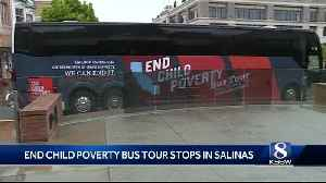 End Child Poverty Bus Tour stops in Salinas [Video]