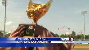 WATCH: Calhoun City Wins First Ever 2A Baseball State Title [Video]