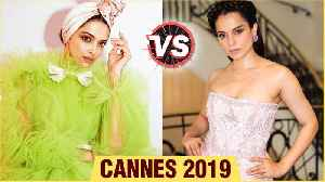 Cannes 2019 | Kangana VS Deepika Who Pulled It Off Better ? Day 2 | Fashion Face Off [Video]
