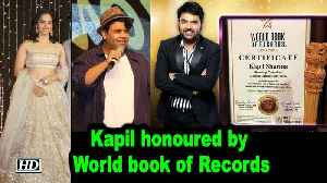 Kapil Sharma honoured by World book of Records, Celebs Congratulates him [Video]