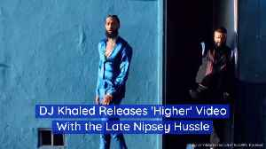 DJ Khaled's Final Video With  Nipsey Hussle [Video]