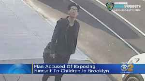 Police Seek Man Accused Of Exposing Himself To Children In Brooklyn [Video]
