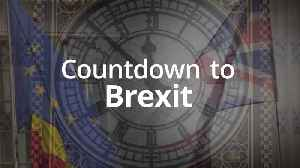 Countdown to Brexit: 164 days until Britain leaves the EU [Video]