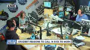News video: Mojo in the Morning: Craziest reasons to call in sick to work