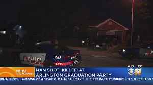Man Shot, Killed During Graduation Party In Arlington