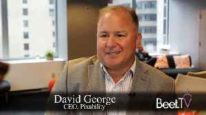 News video: Pixability's George: From Walled Gardens To Connected TV