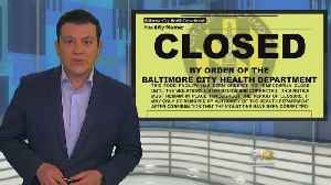 6 Baltimore Eateries, CVS Were Closed In May For Health Code Violations [Video]