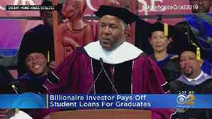 Billionaire Pays Off Student Loans Of Graduating Class [Video]