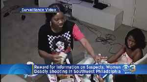 Police Offering Reward For Information On Suspects, Women In Deadly Southwest Philadelphia Shooting [Video]