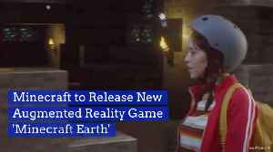 News video: Minecraft Is Getting An Augmented Reality Upgrade