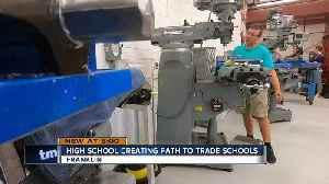 Franklin High School creating path to trade schools [Video]