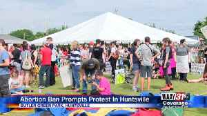 Abortion Ban Prompts Protest in Huntsville [Video]