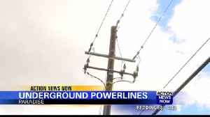 Paradise looks at underground power lines during rebuilding process [Video]