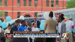 Taft Elementary dedicates bench to teacher killed in crash [Video]