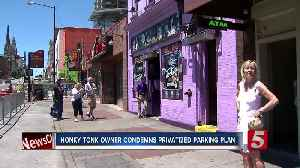 Honky tonk owner condemns Mayor's parking privatization plan [Video]
